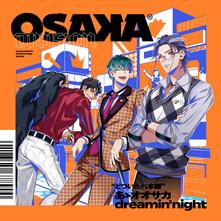 あゝ オオサカ dreamin night mp3